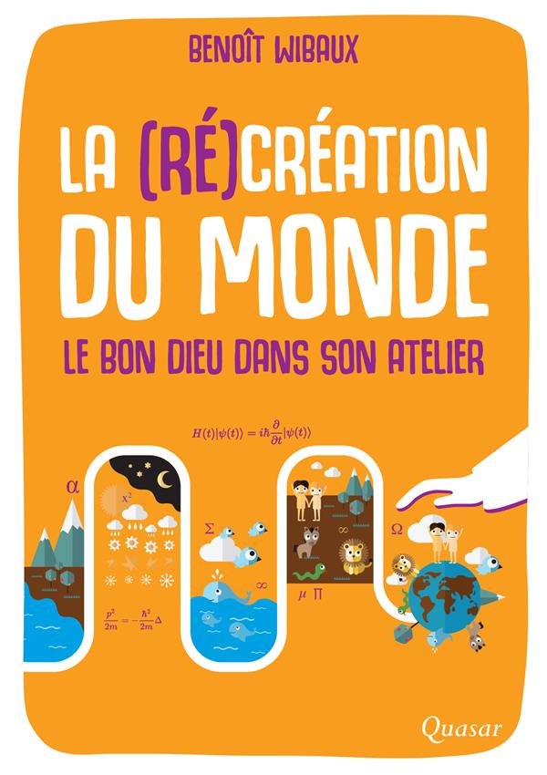 LA (RE)CREATION DU MONDE